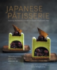 Japanese Patisserie : Exploring the beautiful and delicious fusion of East meets West - eBook