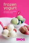 Frozen Yogurt : And Other Cool Recipes for Healthy Treats - Book