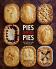 Pies Glorious Pies : Mouth-Watering Recipes for Delicious Pies - Book