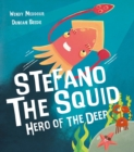 Stefano the Squid : Hero of the Deep - Book