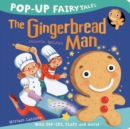 Pop-Up Fairytales: The Gingerbread Man - Book