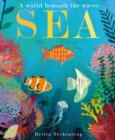 Sea : A World Beneath the Waves - Book