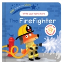 Star in Your Own Story: Firefighter - Book