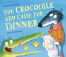 The Crocodile Who Came For Dinner - Book