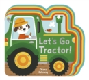 Let's Go, Tractor! - Book
