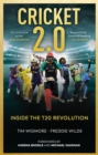 Cricket 2.0 : Inside the T20 Revolution - Winner of the Wisden Book of the Year 2020 - eBook