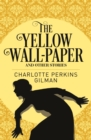 The Yellow Wall-Paper & Other Stories - Book