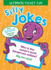 Ultimate Pocket Fun: Silly Jokes : Over 1,000 Hilarious Jokes - Book