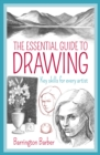The Essential Guide to Drawing : Key Skills for Every Artist - Book