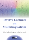 Twelve Lectures on Multilingualism - Book