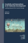 Creativity and Innovations in ELT Materials Development : Looking Beyond the Current Design - Book