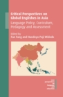 Critical Perspectives on Global Englishes in Asia - eBook