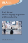 Study Abroad, Second Language Acquisition and Interculturality - Book