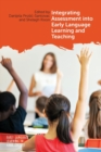 Integrating Assessment into Early Language Learning and Teaching - Book