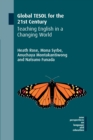 Global TESOL for the 21st Century : Teaching English in a Changing World - Book
