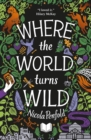 Where the World Turns Wild - eBook