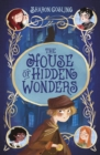 The House of Hidden Wonders - eBook