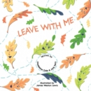 Leave with Me - Book