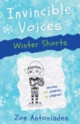 Invincible Voices: Winter Shorts - Book