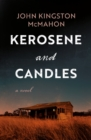 Kerosene and Candles - Book