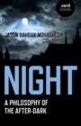 Night : A Philosophy of the After-Dark - eBook