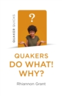 Quaker Quicks - Quakers Do What! Why? - eBook