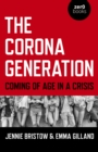Corona Generation, The - Coming of Age in a Crisis - Book