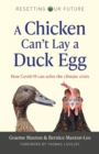 A Chicken Can't Lay a Duck Egg : How Covid-19 Can Solve The Climate Crisis - eBook