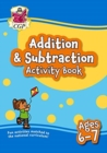 New Addition & Subtraction Home Learning Activity Book for Ages 6-7 - Book
