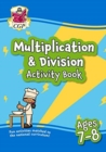 New Multiplication & Division Home Learning Activity Book for Ages 7-8 - Book