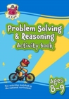 New Problem Solving & Reasoning Maths Activity Book for Ages 8-9: perfect for home learning - Book
