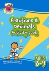 New Fractions & Decimals Maths Activity Book for Ages 8-9: perfect for home learning - Book