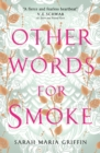 Other Words for Smoke - Book