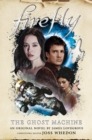 Firefly - The Ghost Machine - Book