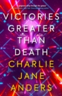 Victories Greater Than Death - Book