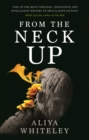 From the Neck Up - Book