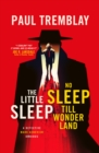 The Little Sleep and No Sleep Till Wonderland omnibus - Book