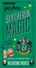 Harry Potter: Slytherin Magic - Artifacts from the Wizarding World : Slytherin Magic - Artifacts from the Wizarding World - Book