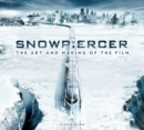 Snowpiercer: The Art and Making of the Film - Book
