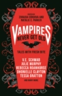 Vampires Never Get Old: Tales with Fresh Bite - Book