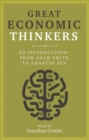 Great Economic Thinkers : An Introduction - from Adam Smith to Amartya Sen - Book
