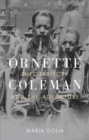 Ornette Coleman : The Territory and the Adventure - Book