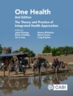 One Health : The Theory and Practice of Integrated Health Approaches - eBook