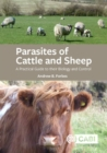 Parasites of Cattle and Sheep : A Practical Guide to their Biology and Control - Book