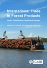 International Trade in Forest Products : Lumber Trade Disputes, Models and Examples - Book