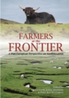Farmers at the Frontier : A Pan European Perspective on Neolithisation - eBook