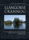 Llangorse Crannog : The Excavation of an Early Medieval Royal Site in the Kingdom of Brycheiniog - eBook