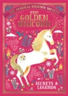 The Magical Unicorn Society: The Golden Unicorn - Secrets and Legends - Book