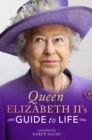 Queen Elizabeth II's Guide to Life - Book