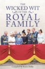 The Wicked Wit of the Royal Family - Book